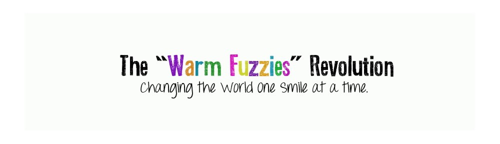 The Warm Fuzzies Revolution